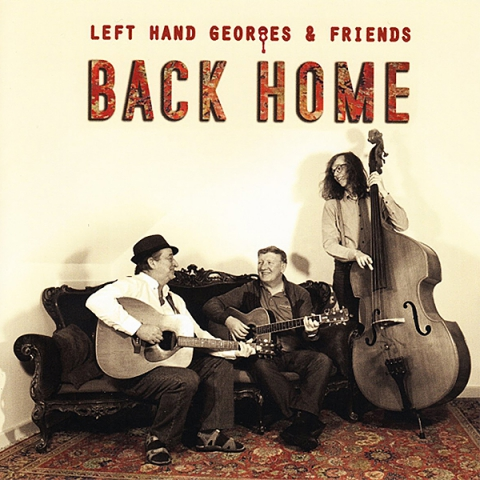 Left Hand Georges - Back Home