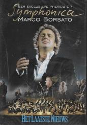 Marco Borsato - een exclusieve preview op Symphonica