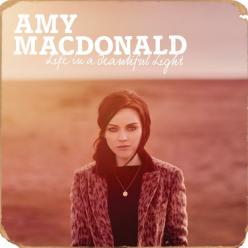 Amy Macdonald life in a beautiful light