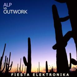 ALP vs Outwork fiesta elektronika