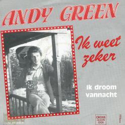 Andy Green ik weet zeker