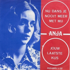 Anja - nu dans je nooit meer met mij