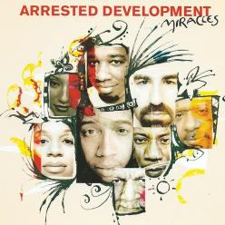 Arrested Development - miracles