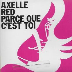 Axelle Red - parce que c'est toi