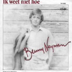 Benny Neyman ik weet niet hoe